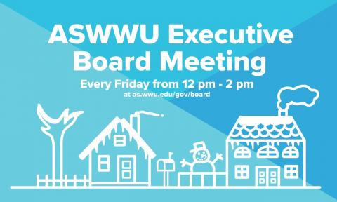 ASWWU Executive Board Regular Meeting